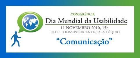 Dia Mundial da Usabilidade 2010 assinalado com uma conferência sobre