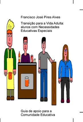 Guia sobre Transição da Escola para a Vida Adulta: Jovens com NEE