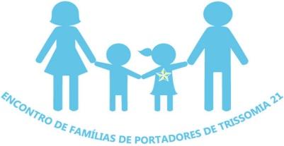 I Encontro de Familias de Pessoas com Trissomia 21 - O Amor não conta Cromossomas